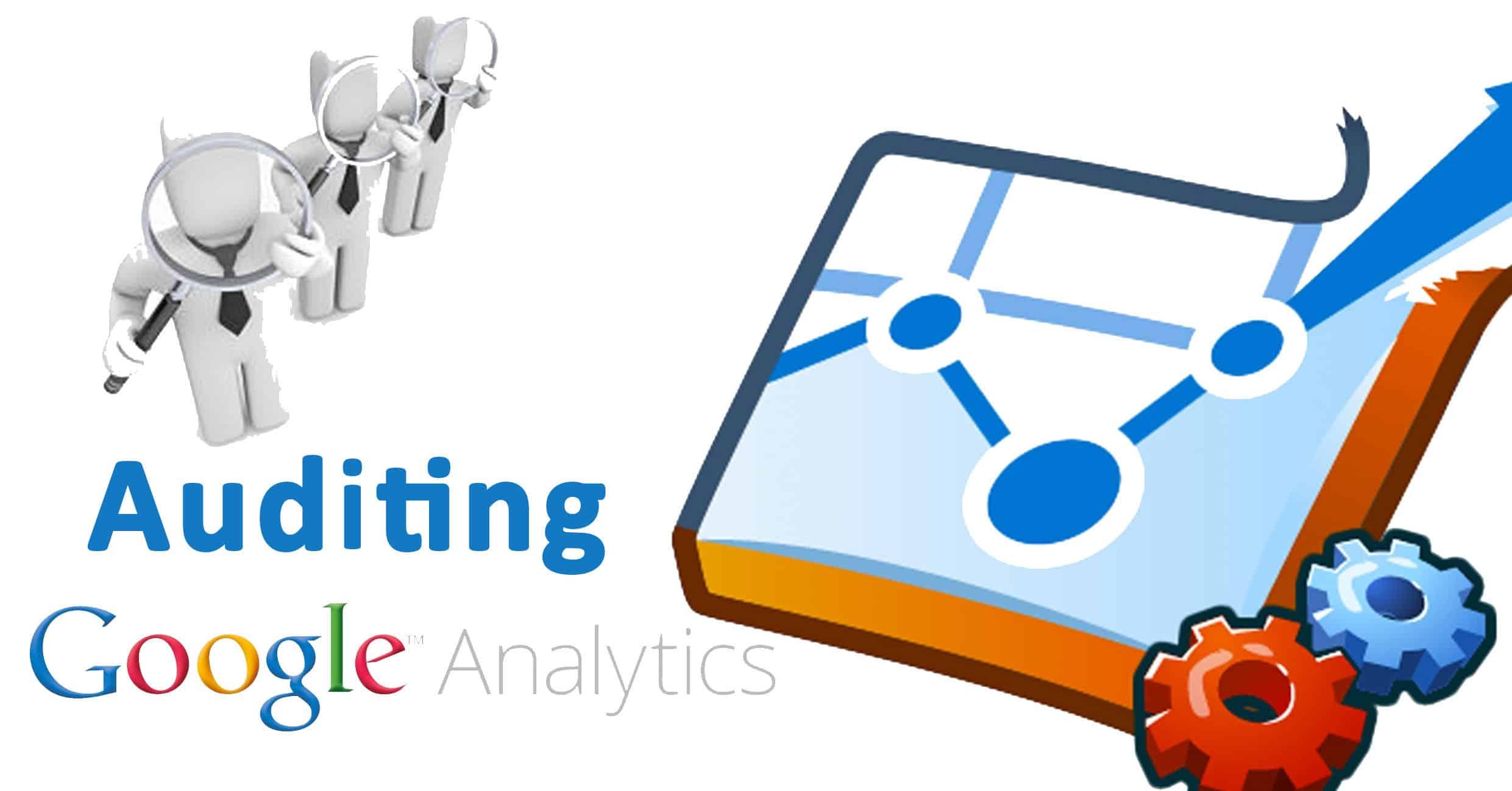 Auditing Google Analytics