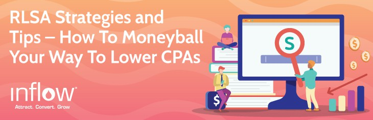 RLSA Strategies and Tips – How To Moneyball Your Way To Lower CPAs