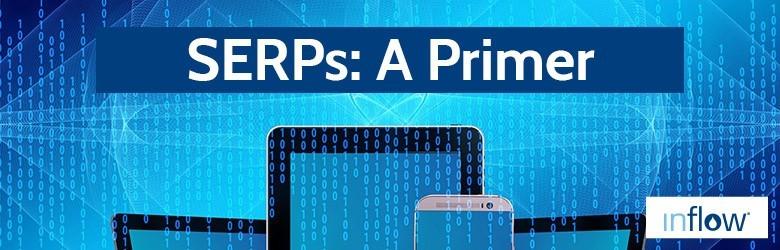 SERP's - An Inflow primer