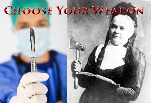 choose your weapon: axe or scalpel