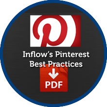 Inflow's Pinterest 101 Best Practices PDF