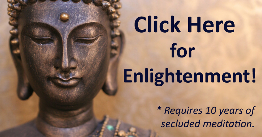 Click Here for Enlightenment!