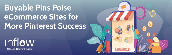 Buyable Pins Poise eCommerce Sites for More Pinterest Success