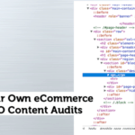 Scraping Your eCommerce Site for SEO Content Audits