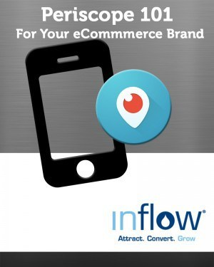 Periscope 101 or your eCommerce Business