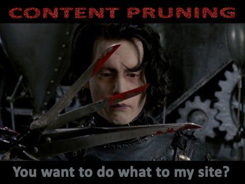 Content Pruning: You want me to do what to my site?