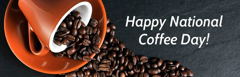 happy national coffee day! cup of spilled coffee beans
