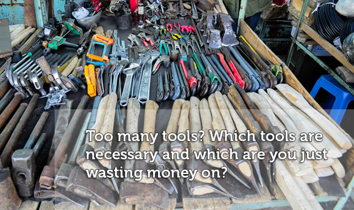 Which tools do you really need?