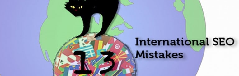 13 International S E O mistakes.