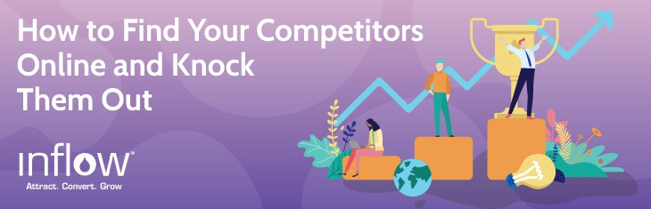 How to Find Online Competitors & Steal Their Rankings