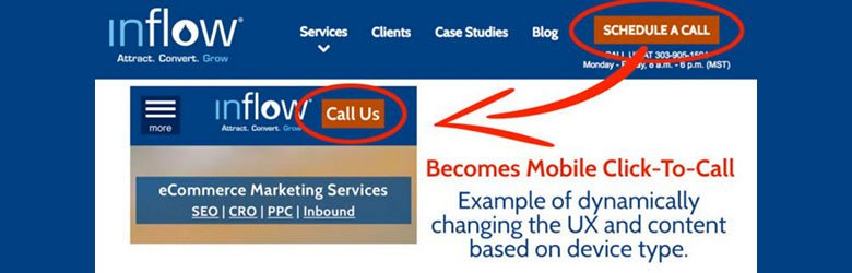"""Inflow desktop and mobile website. Inflow desktop, at the right side of the top bar a button labeled Schedule a call. Inflow mobile, at the top right of the top bar a button labeled call us. An arrow points from the """"schedule a call"""" button to the """"call us"""" button. Text states: Becomes mobile click-to-call. Example of dynamically changing the U X and content based on device type."""