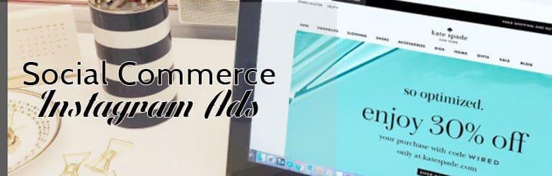 Social commerce Instagram Ads.