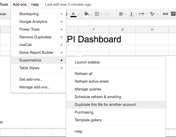 Google sheets screenshot. The Add-ons menu is extended, supermetrics menu is selected and extended, Duplicate this file for another account is selected.