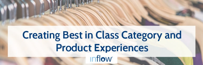 Creating Best in Class Category and Product Experiences. Logo: Inflow.