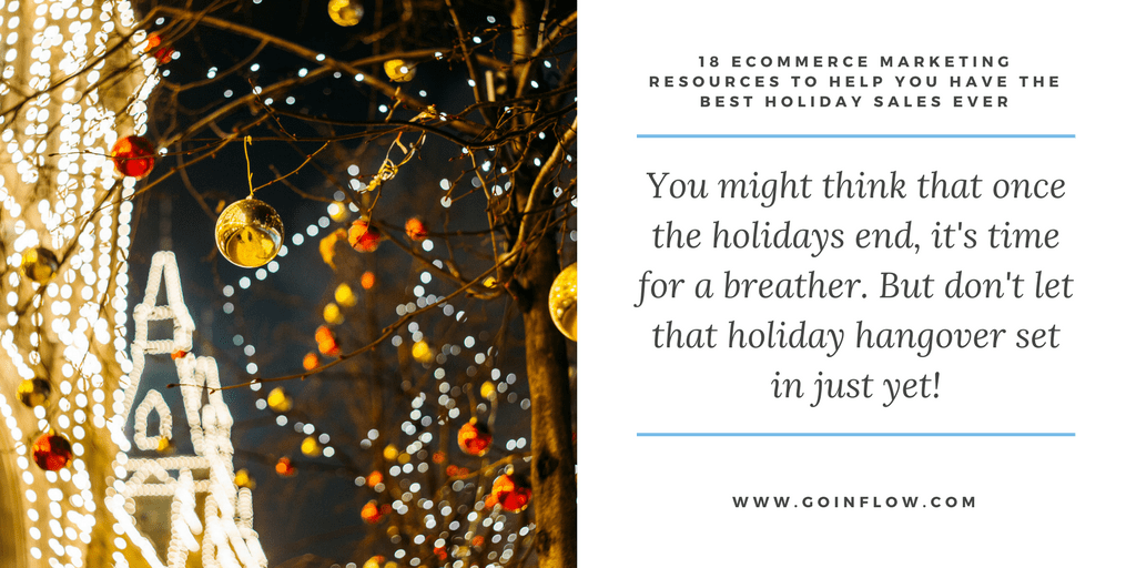 18 Holiday eCommerce Marketing Tips - Tip 17