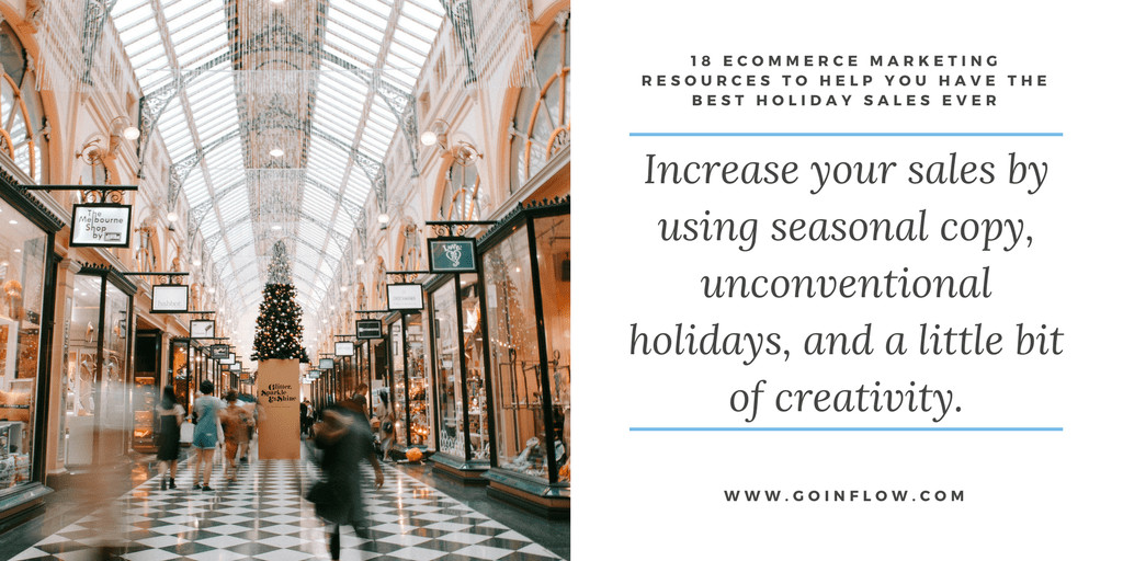 18 Holiday eCommerce Marketing Tips - Tip 3