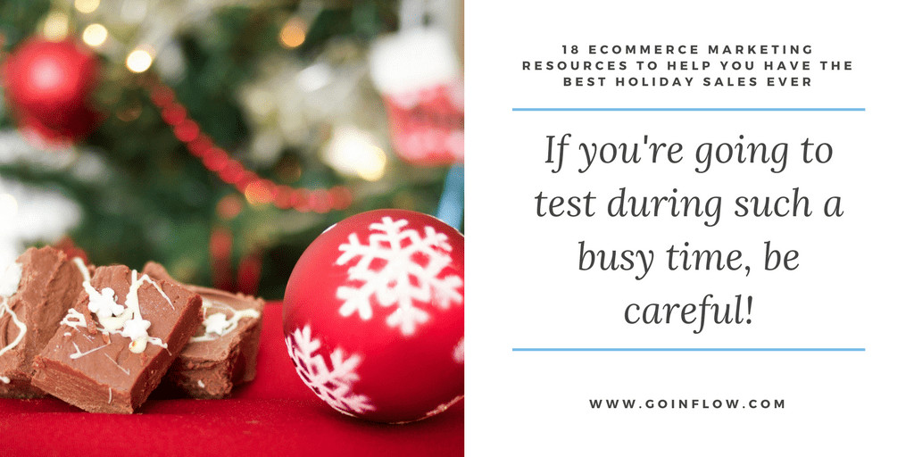 18 Holiday eCommerce Marketing Tips - Tip 6