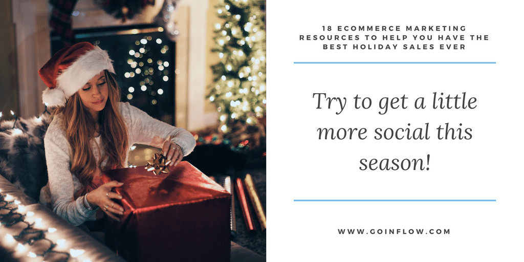 18 Holiday eCommerce Marketing Tips - Tip 12