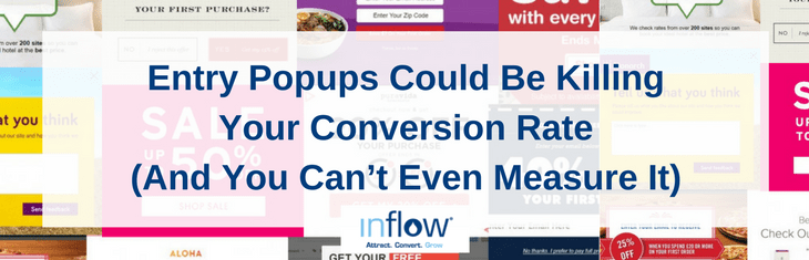 Entry Popups Could Be Killing Your Conversion Rate (And You Can't Even Measure It)