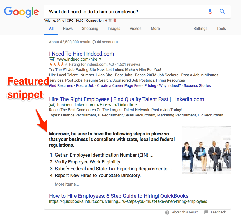"""Google search result for What do I need to do to hire an employee? A section in the results labeled """"Featured snippet"""" and beginning with the text """"Moreover, be sure to have the following steps in place so that your business is compliant with state, local and federal regulations"""" consists of 4 points in a numbered list from QuickBooks."""