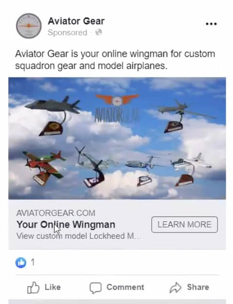 A Facebook Ad for Aviator Gear. Text at top states: Aviator Gear is your online wingman for custom squadron gear and model airplanes. Beneath is an image of 6 model airplanes with a sky in the background. Beneath is a link to learn more.
