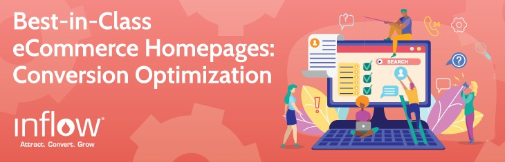 Best-in-Class eCommerce Homepages: Conversion Optimization