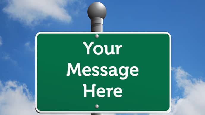Your Message Here sign