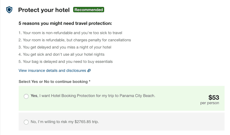 """Travelocity Protect your hotel screenshot. Top text states: Protect your hotel. Recommended. Below, text states: """"5 reasons you might need travel protection"""" followed by 5 reasons. Below, text states: Select yes or no to continue booking followed by two option buttons: Yes, I want Hotel Booking Protection for my trip to Panama City Beach. No, I'm willing to risk my 65.85 trip."""