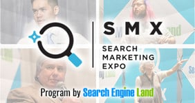 SMX. Search Marketing Expo. Program by Search Engine Land.