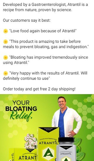 An Atrantil Facebook ad.  A short text mentions development by a gastroenterologist followed by four quoted reviews. Beneath, a photograph features the founder, Dr. Brown, overlaid by three packages of Atrantil. Text on the photograph states: Your Bloating Relief.