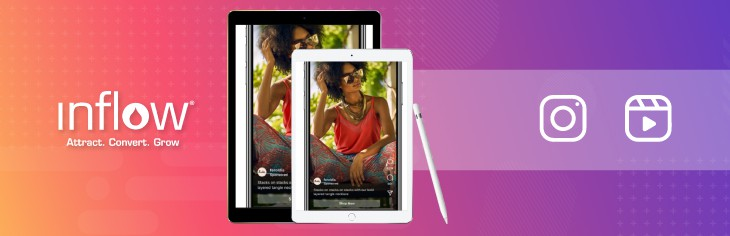 Two photographs of tablets displaying an Instagram photo. To the right of the photograph is the Instagram logo and Reels icon.  Logo: Inflow. Attract. Convert. Grow.