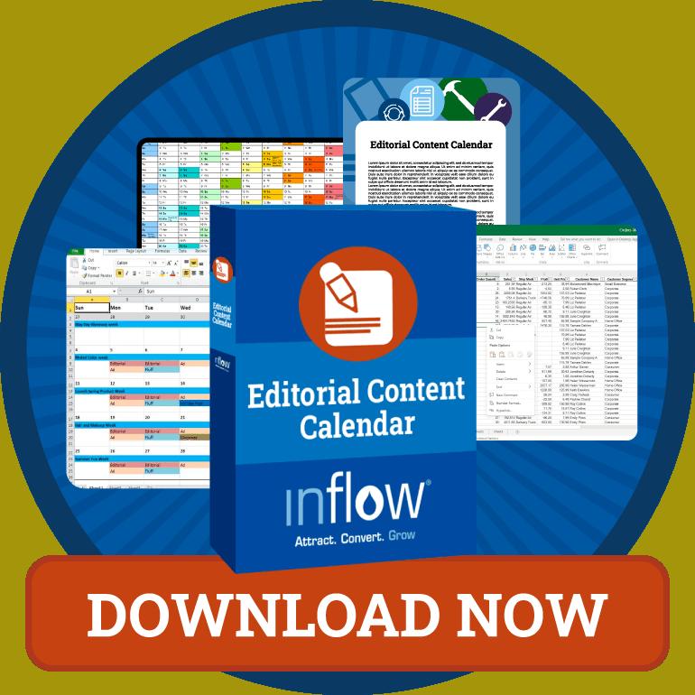 Editorial Content Calendar. Logo: Inflow. Download Now.